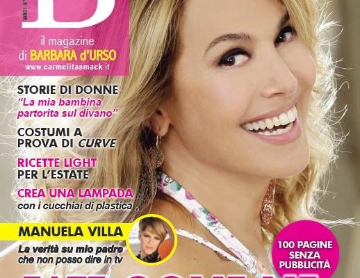 Barbara d 39 urso lancia la sua rivista b magazine 100 for Rivista di programmi domestici
